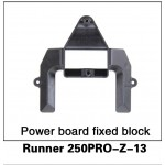 WALKERA (Runner 250PRO-Z-13) Power board fixed block
